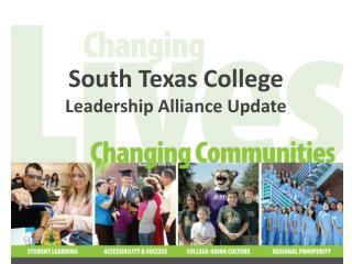 South Texas College  Leadership Alliance Update