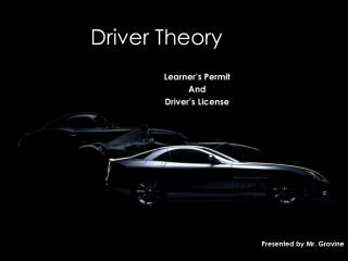 Driver Theory
