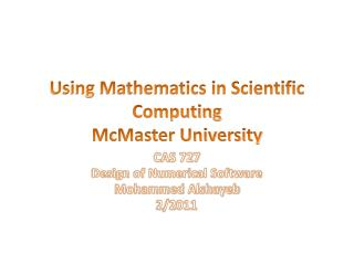 Using Mathematics in Scientific  Computing McMaster University