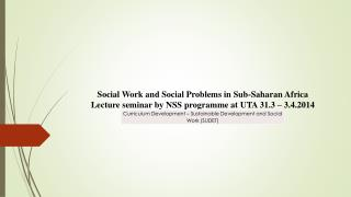 Social Work and Social Problems in Sub-Saharan Africa