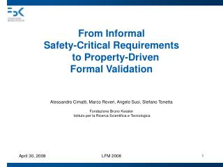 From Informal  Safety-Critical Requirements    to Property-Driven  Formal Validation