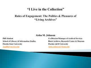 """I Live in the Collection"" Rules of Engagement: The Politics & Pleasures of  ""Living Archives"""