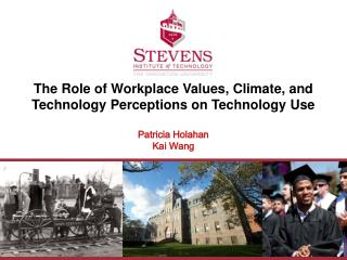 The Role of Workplace Values, Climate, and Technology Perceptions on Technology Use