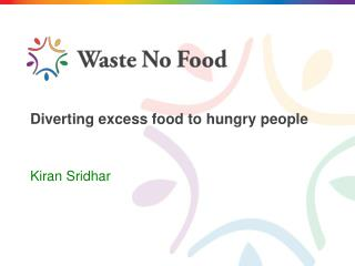 Diverting excess food to hungry people