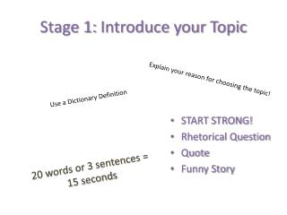 Stage 1: Introduce your Topic