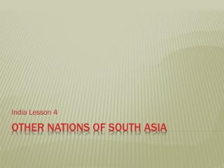 Other Nations of South Asia