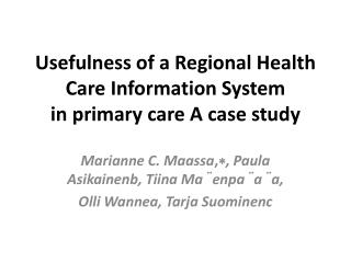 Usefulness of a Regional  Health Care Information System  in  primary  care A  case study