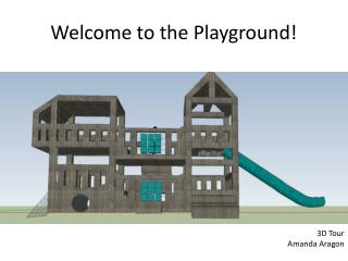 Welcome to the Playground!