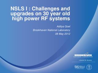 NSLS I : Challenges and upgrades on 30 year old high power RF systems