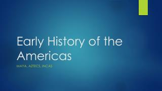 Early History of the Americas