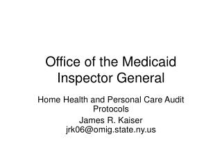 Office of the Medicaid Inspector General