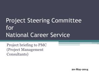 Project Steering Committee  for  National Career Service