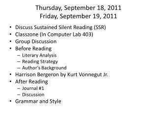 Thursday, September 18, 2011 Friday, September 19, 2011