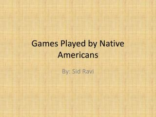 Games Played by Native Americans