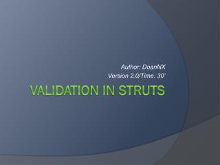 V alidation in Struts