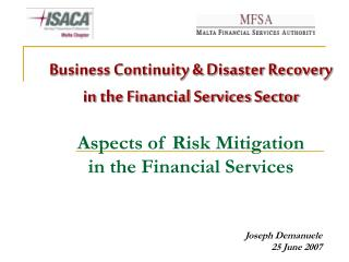Business Continuity & Disaster Recovery in the Financial Services Sector Aspects of Risk Mitigation  in the Financia