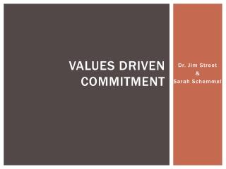 Values driven commitment