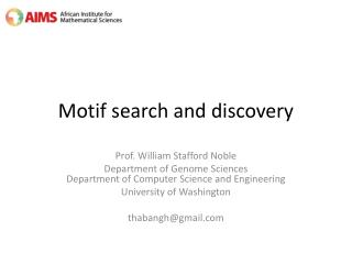 Motif search and discovery