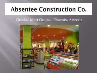Absentee Construction Co.