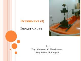 Experiment (3) Impact  of jet