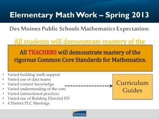 Elementary Math Work – Spring 2013