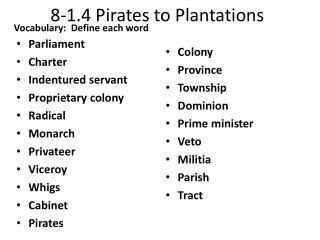 8-1.4 Pirates to Plantations