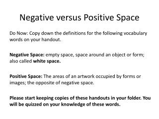 Negative versus Positive Space