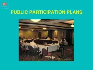 PUBLIC PARTICIPATION PLANS