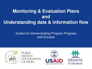 Monitoring & Evaluation Plans and Understanding data & information flow