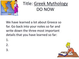 Title:  Greek Mythology DO NOW