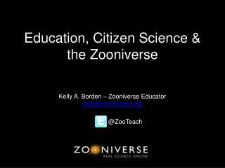 Education, Citizen Science & the Zooniverse