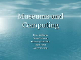 Museums and Computing