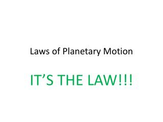 Laws of Planetary Motion