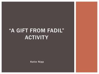 """A Gift From Fadil"" Activity"