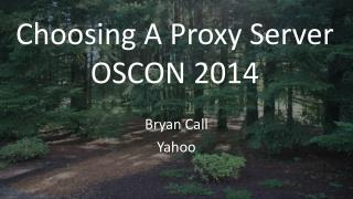 Choosing A Proxy Server OSCON 2014