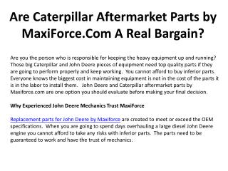 Are Caterpillar Aftermarket Parts by MaxiForce A Real Bargai