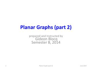 Planar Graphs (part 2)