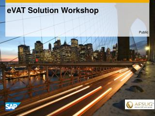 eVAT Solution  Workshop