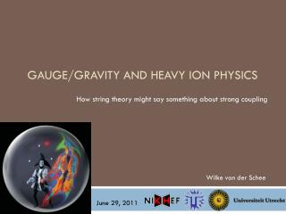 Gauge/gravity and Heavy ion physics