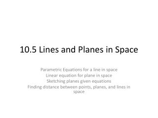 10.5 Lines and Planes in Space