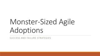 Monster-Sized Agile Adoptions