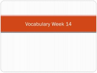 Vocabulary  Week 14