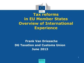 Tax reforms in  EU  Member States Overview  of International  Experience