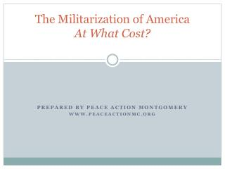 The Militarization of America At What Cost?