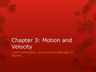 Chapter 3: Motion and Velocity