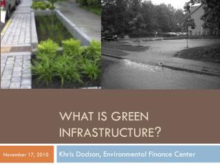 What is Green Infrastructure ?