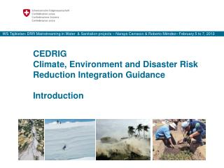 CEDRIG Climate, Environment and Disaster Risk Reduction Integration Guidance Introduction