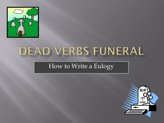 Dead Verbs Funeral