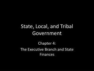 State, Local, and Tribal Government
