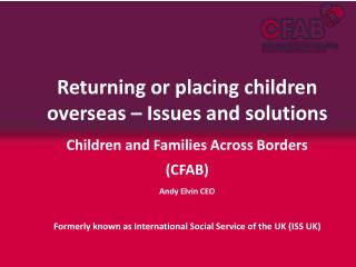 Returning or placing children overseas – Issues and solutions